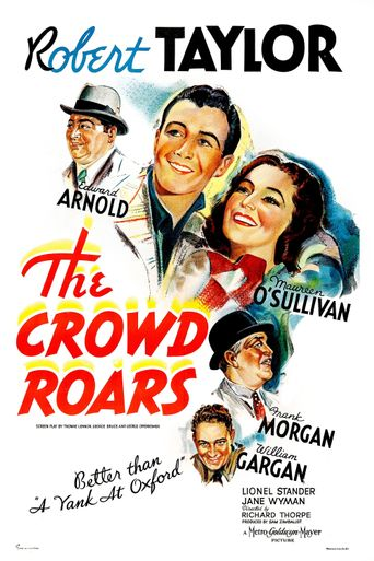 The Crowd Roars Poster