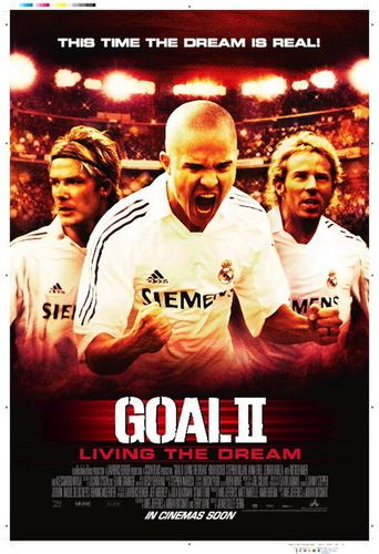 Goal! II: Living the Dream Poster