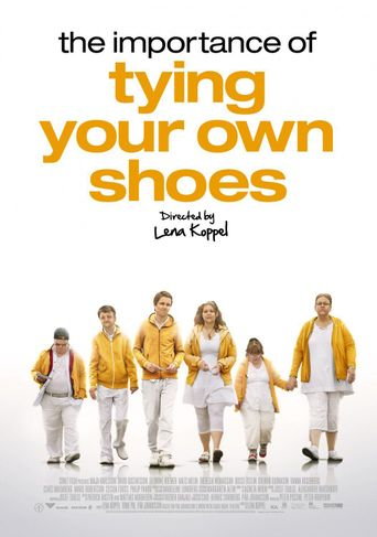 The Importance of Tying Your Own Shoes Poster