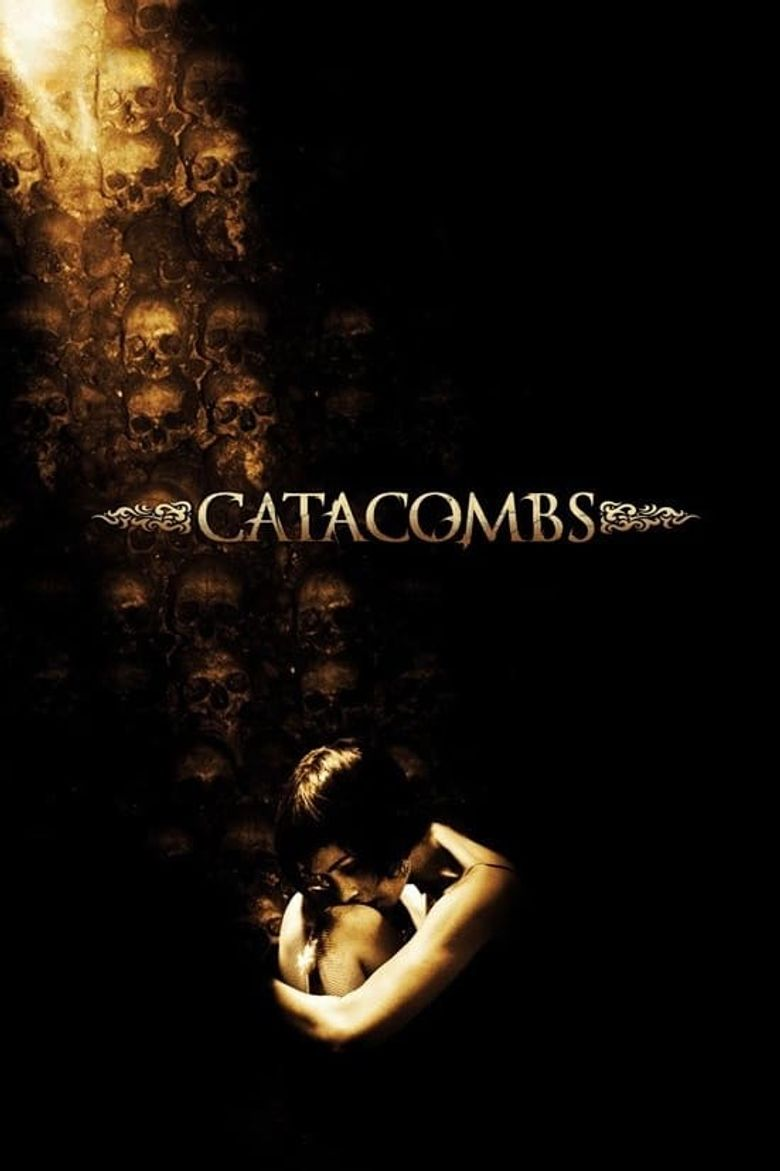 Watch Catacombs