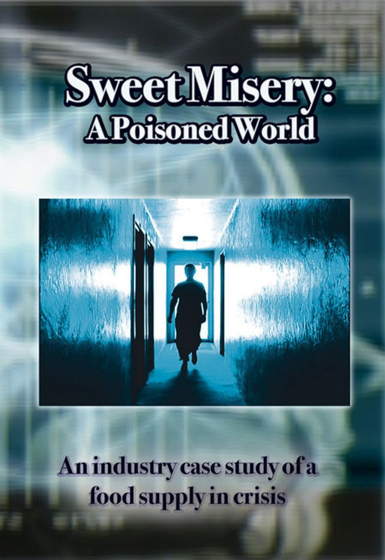 Sweet Misery: A Poisoned World Poster