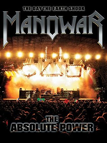 Manowar: The Day the Earth Shook - The Absolute Power Poster