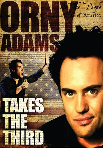 Watch Orny Adams: Takes the Third