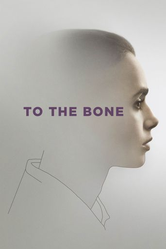 To the Bone Poster