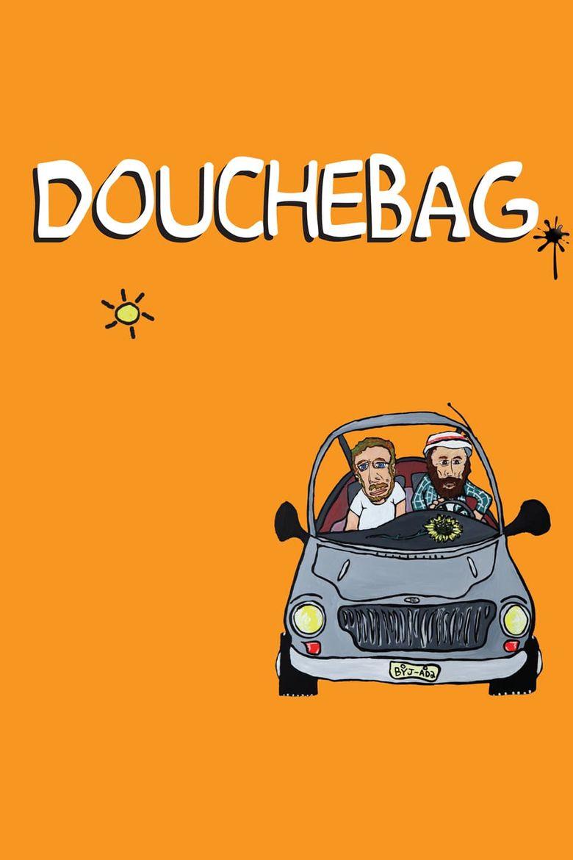 Douchebag Poster