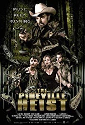 The Pineville Heist Poster