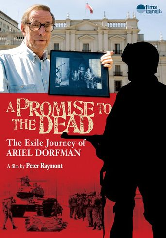 A Promise to the Dead: The Exile Journey of Ariel Dorfman Poster