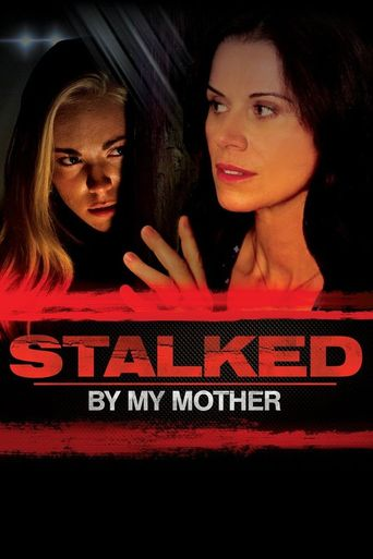 Stalked by My Mother Poster