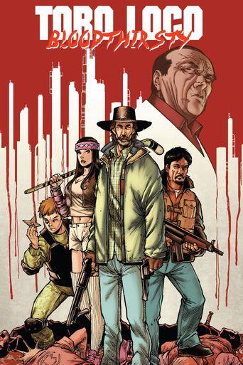 Toro Loco: Bloodthirsty Poster