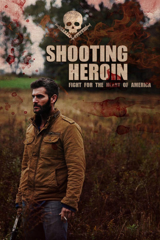 Shooting Heroin Poster