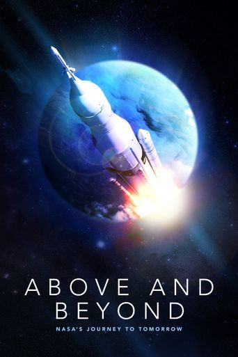 Above and Beyond: NASA's Journey to Tomorrow Poster