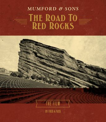 Mumford & Sons: The Road to Red Rocks Poster