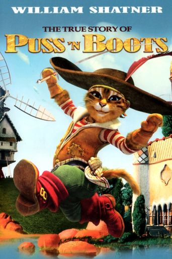 The True Story of Puss 'n Boots Poster