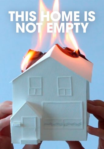 This Home Is Not Empty Poster