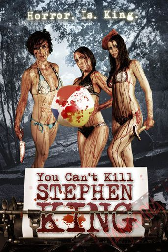 You Can't Kill Stephen King Poster