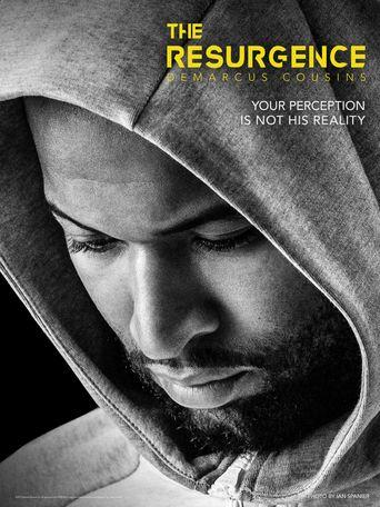 The Resurgence: DeMarcus Cousins Poster