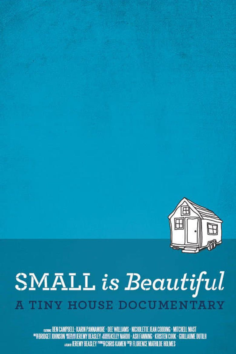 Small is Beautiful: A Tiny House Documentary Poster