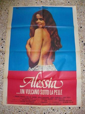 Alessia... un vulcano sotto la pelle Poster