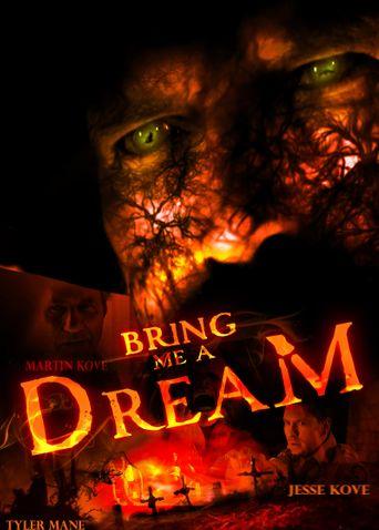 Bring Me a Dream Poster