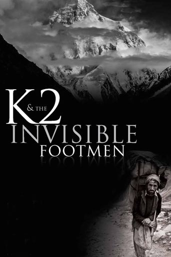 K2 & The Invisible Footmen Poster