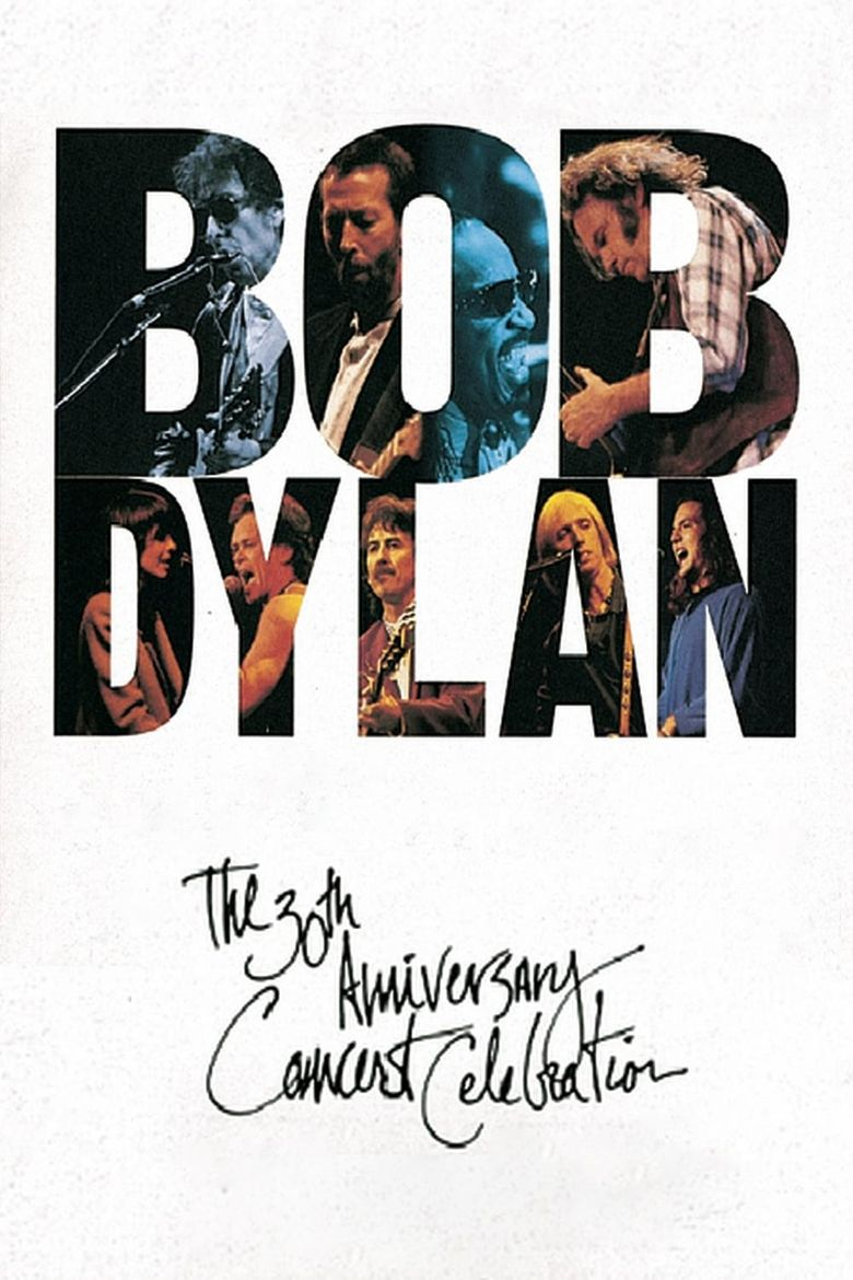 Bob Dylan: The 30th Anniversary Concert Celebration Poster