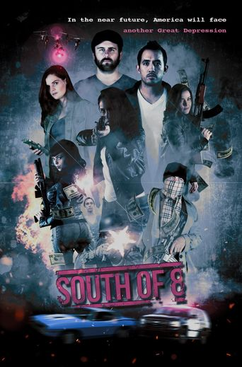 South of 8 Poster