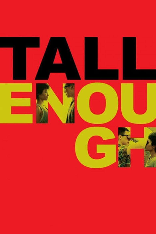 Tall Enough Poster