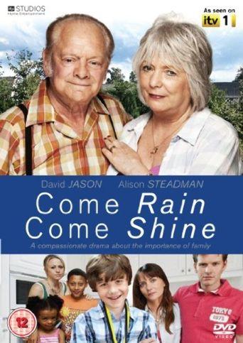 Come Rain Come Shine Poster