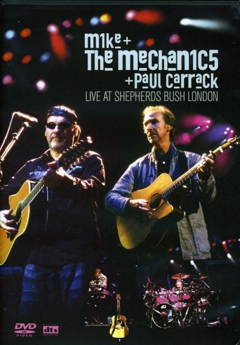 Mike and the Mechanics and Paul Carrack: Live at Shepherds Bush London Poster