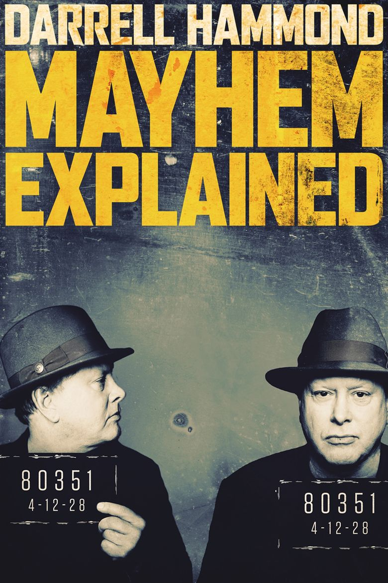 Darrell Hammond: Mayhem Explained Poster