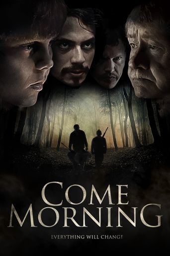 Come Morning Poster