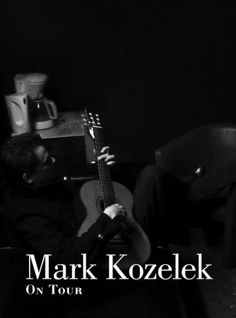 Mark Kozelek On Tour : A Documentary Poster
