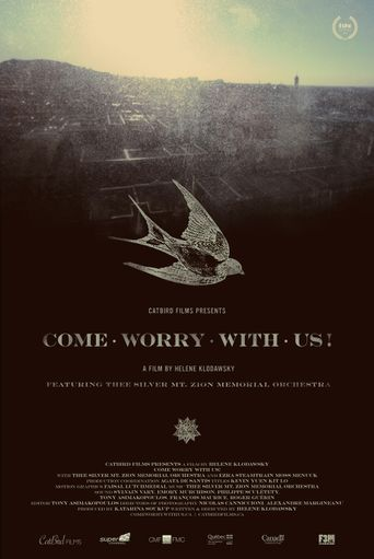 Come Worry with Us! Poster