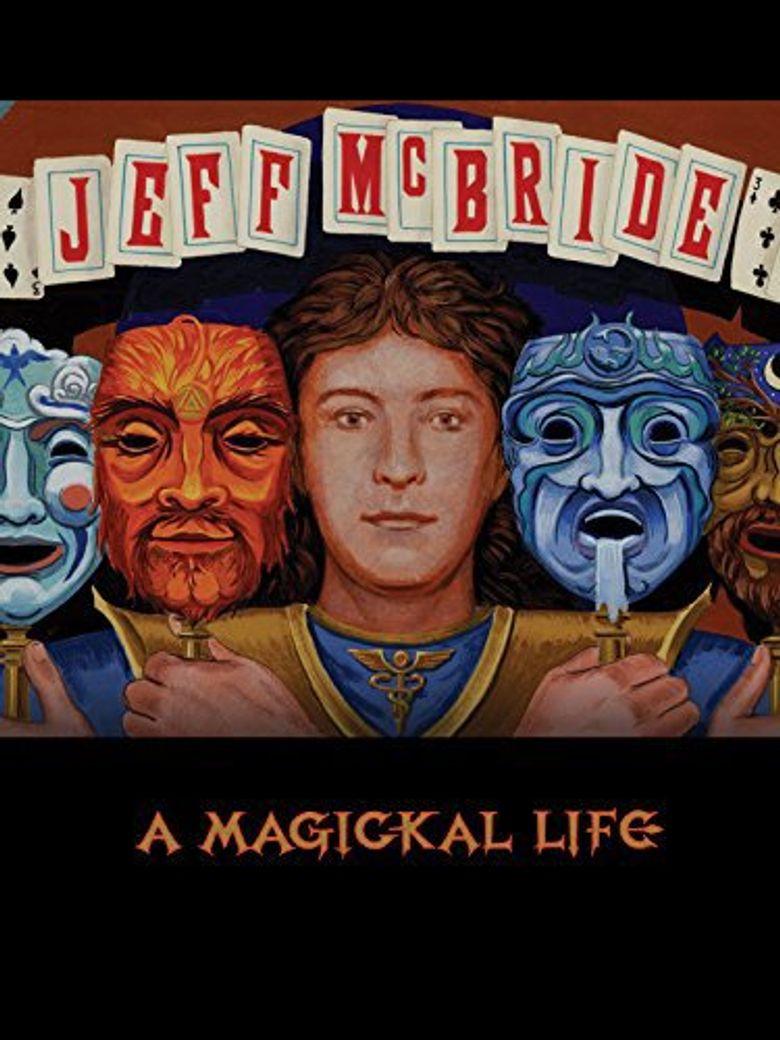 Jeff McBride: A Magickal Life Poster