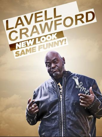 Lavell Crawford: New Look Same Funny! Poster