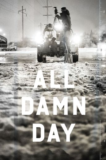 All Damn Day Poster