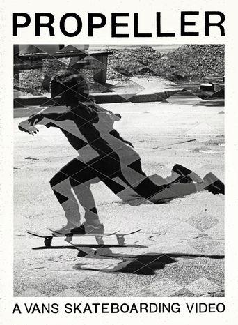 Propeller: A Vans Skateboarding Video Poster