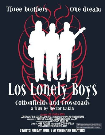 Los Lonely Boys: Cottonfields and Crossroads Poster