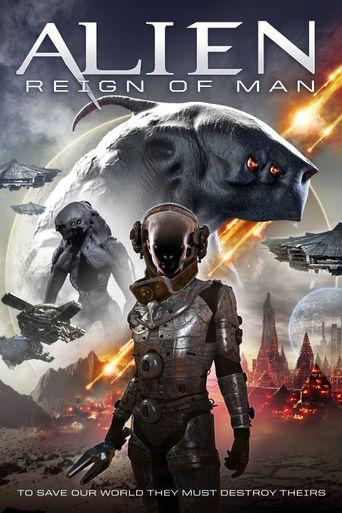 Watch Alien Reign of Man