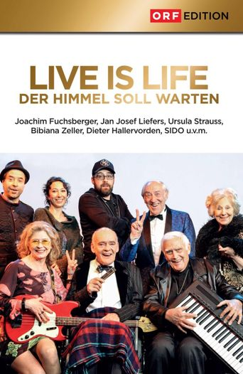 Live is Life 2 Poster