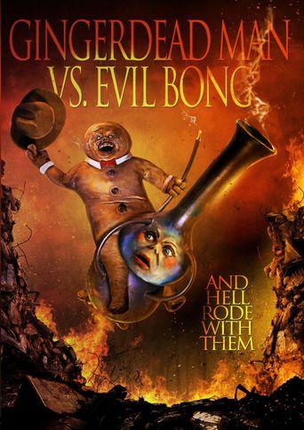 Gingerdead Man vs. Evil Bong Poster