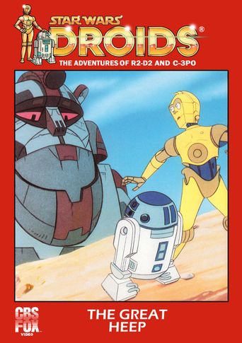 Star Wars: Droids - The Great Heep Poster