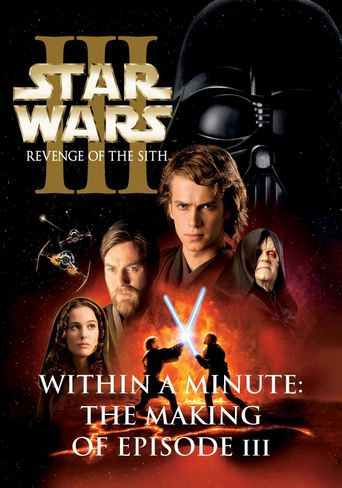 Within a Minute: The Making of Episode III Poster