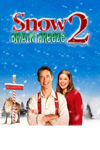 Watch Snow 2: Brain Freeze