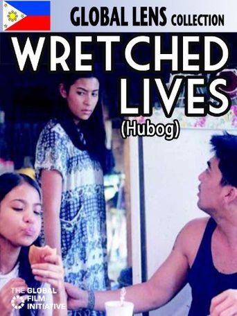 Wretched Lives Poster