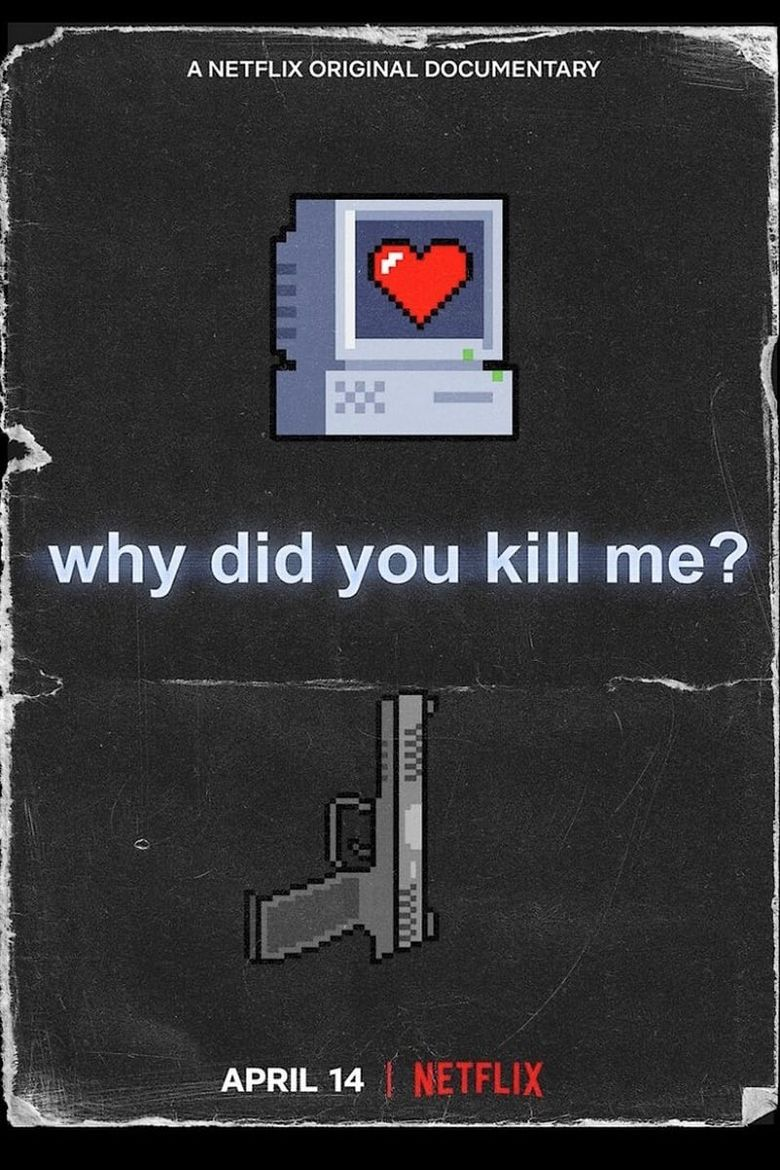 Why Did You Kill Me? Poster