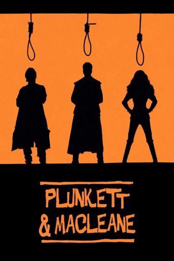 Plunkett & MacLeane Poster