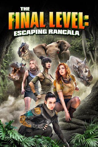 The Final Level: Escaping Rancala Poster
