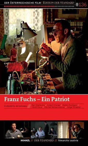 Franz Fuchs – A Patriot Poster