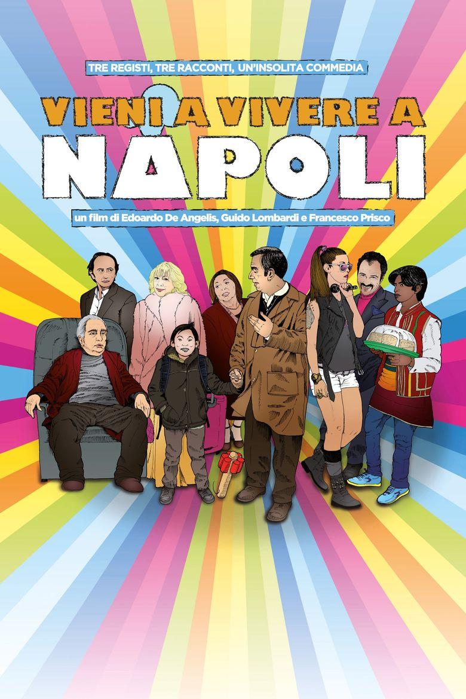 Vieni a vivere a Napoli! Poster